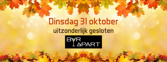 Uitzonderlijk gesloten op dinsdag 31 oktober