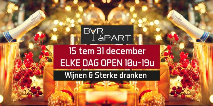BAR àPART 15 tem 31 december ELKE DAG OPEN 10-19u