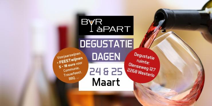 Degustatiedagen BAR àPART 24 en 25 MAART