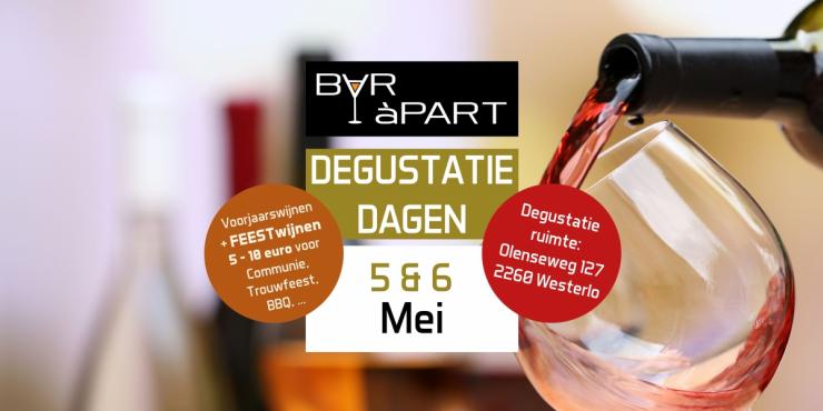 Degustatiedagen BAR àPART 5 en 6 MEI