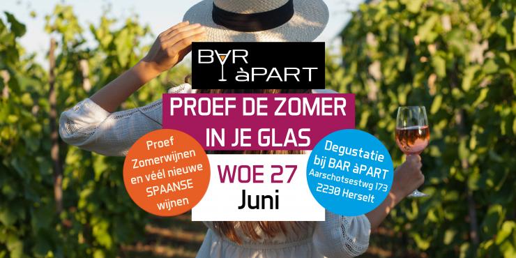 Proef de zomer in je glas • Wijnproef woe  27 Juni