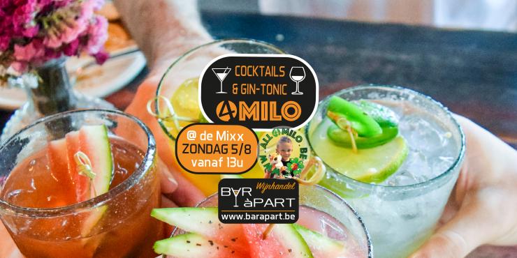 Cocktails & GIN-TONIC 4 MILO zo 5 augustus 2018 @ VTC de Mixx