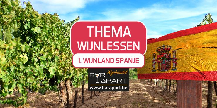 Thema Wijnlessen • 1 • Wijnland SPANJE