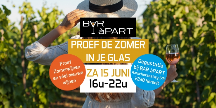 Proef de zomer in je glas • Wijnproef zaterdag 15 juni 16u tot 22u