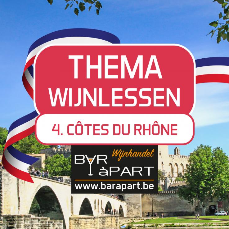 Thema Wijnles 4 • Côtes Du Rhône • 07/02